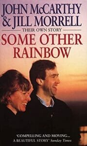 Some Other Rainbow by John McCarthy